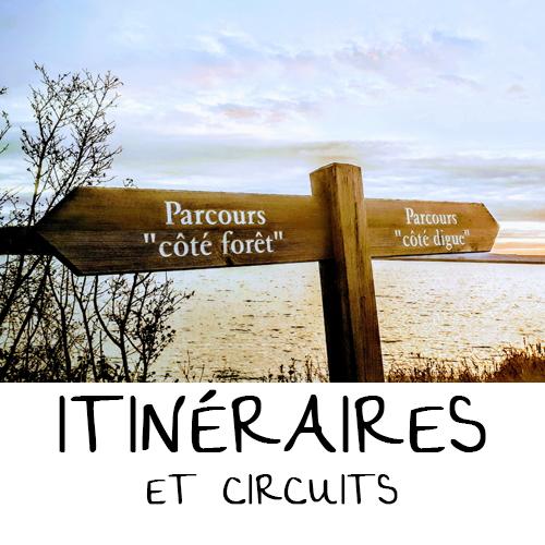 ITINÉRAIRES ET CIRCUITS